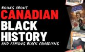 Books About Black Canadian History and Famous Black Canadians